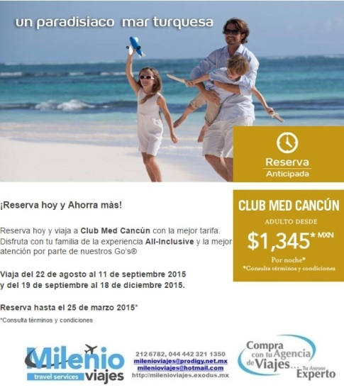 CLUB MED PROMOCION CANCUN 2015