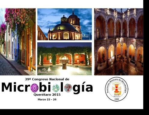 39° Congreso Nacional de Microbiología Querétaro 2015