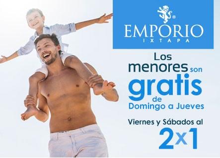 MENORES GRATIS DE DOM A JUE EMPORIO IXTAPA