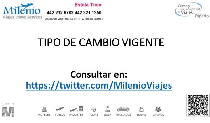 TIPO DE CAMBIO VIGENTE CONSULTAR EN...